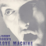 Johnny Cohen's Love Machine (1989)